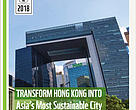 Transform Hong Kong into Asia's most Sustainable City